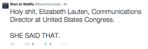 "Jade's tweet reads: ""Holy shit. Elizabeth Lauten, Communications Director at United States Congress. She said that."