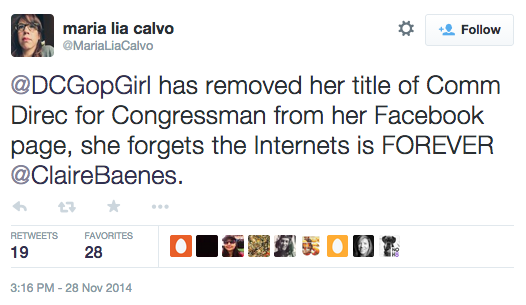 "Calvo's tweet reads, ""@DCGopGirl has removed her title of Comm Direc for Congressman from her Facebook page, she forgets the Internets is FOREVER @ClaireBaenes."""