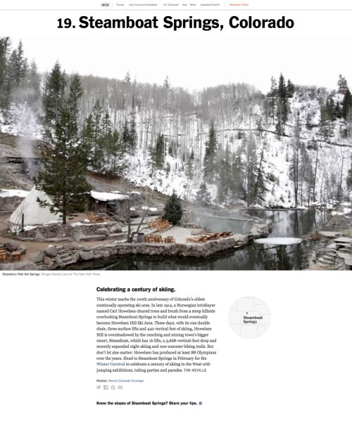 "Screenshot of a section of the New York Times article with the header, ""19. Steamboat Springs, Colorado"" followed by an image of a lakeside retreat (Strawberry Park Hot Springs) nestled in the snowy mountains. Beneath the image is a description paragraph about Steamboat Springs."