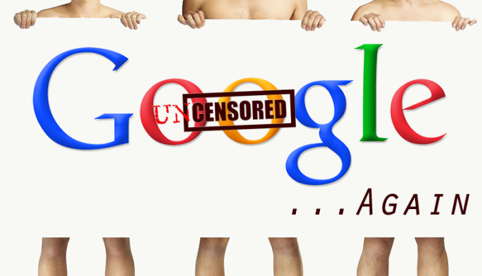 Google Unscensored... Again