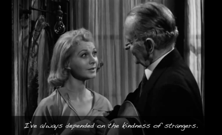 "An image of Vivien Leigh playing Blance in 'A Streetcar Named Desire' with the text, ""I have always depended on the kindness of strangers."""