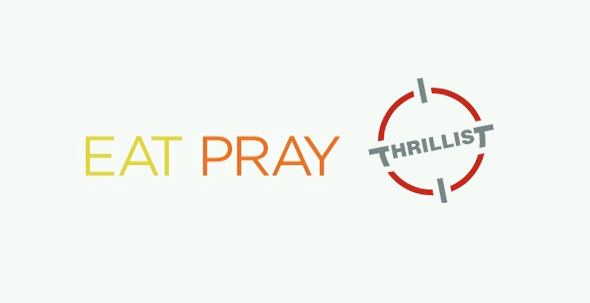 Eat, Pray, Thillist
