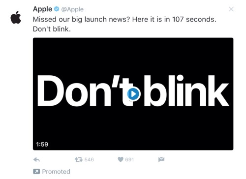 "Screenshot of Apple's promoted tweet with the video and the intro text: ""Missed our big launch news? Here it is in 107 seconds. Don't blink."""